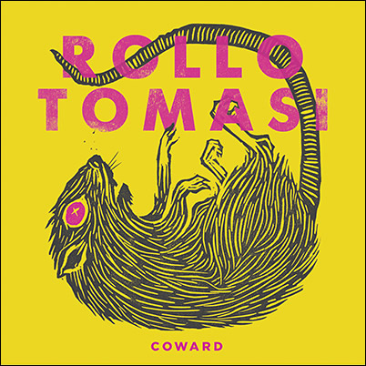 ROLLO TOMASI - 'Coward' CD